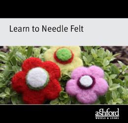 Learn to Needle Felt