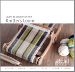 Learn to weave on the Knitters loom cover